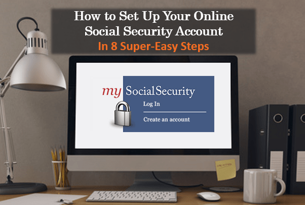 How to set up your online social security account