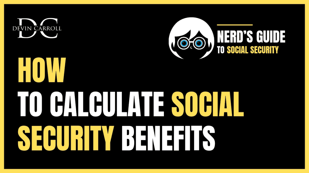How To Calculate Your Social Security Benefits - Social
