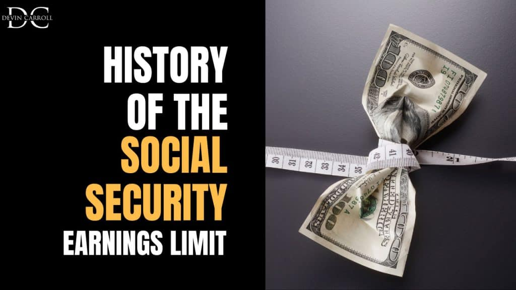 The History of the Social Security Earnings Limit - Social Security