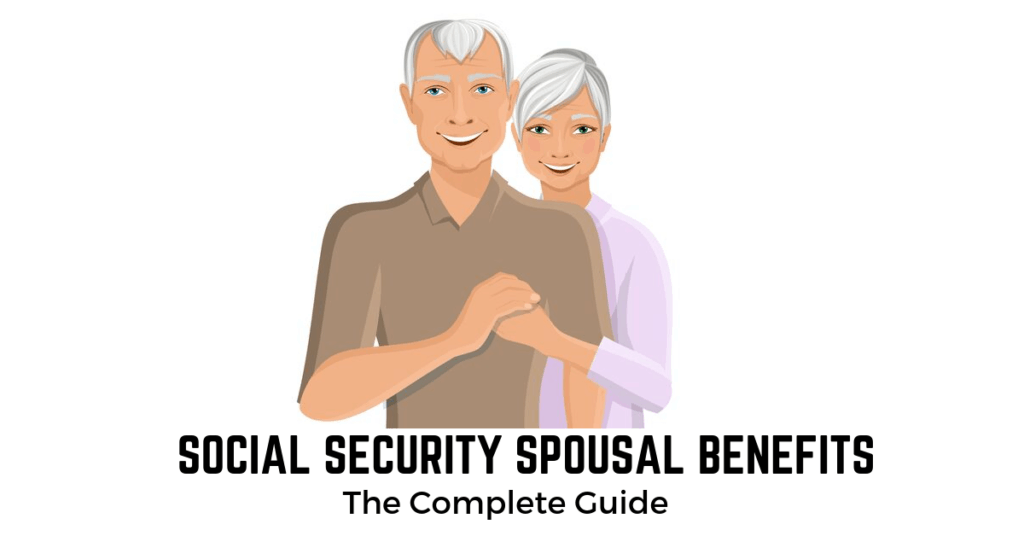 GUIDE TO SOCIAL SECURITY SPOUSAL BENEFITS